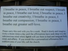 I breathe in peace, I breathe out respect. I breathe in peace, I breathe out love. I breathe in peace, I breathe out creativity. I breathe in peace, I breathe out greater self-love. http://fluidisometrics.com