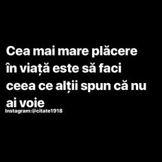 Urmărește @citate1918 pentru doza zilnică de inspirație. . . . #citate1918 #citate #motivatie #dezvoltarepersonala #dezvoltare… Romanian Language, Just Me, Your Smile, Truths, Spirituality, Thoughts, Love, Quotes, Inspiration