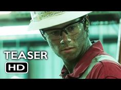 Deepwater Horizon (2016) – Official Movie Teaser Trailer - YouTube