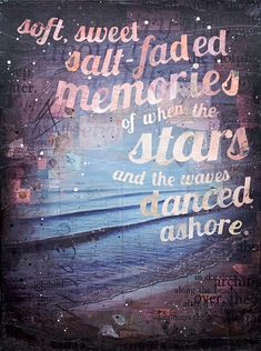 Collage mixed media painting by Mae Chevrette - Soft, sweet, salt-faded memories of when the stars and the waves danced ashore.