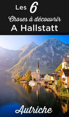 Visiter Hallstatt Travel Around The World, Around The Worlds, Road Trip Europe, Road Trip With Kids, Beaux Villages, Voyage Europe, Destination Voyage, Photos Voyages, Places Of Interest