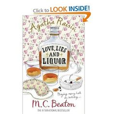 Agatha Raisin and Love, Lies and  by MC Beaton.   She's so grumpy and funny! You can't help but like her.