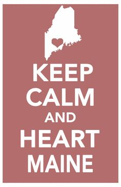 maine keep calm print art poster all 50 states in custom background colors 11x17