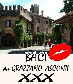 Baci da Grazzano Visconti!