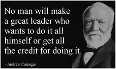 Andrew Carnegie quote on leadership...