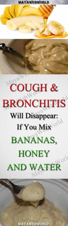 Mix Bananas, Honey and Water: Cough and Bronchitis Will Disappear – MayaWebWorld