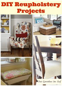 DIY Reupholstery Projects plus tutorials @Four Generations One Roof
