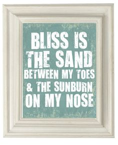Bliss is the sand