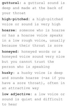 The way to describe someones voice PART 3