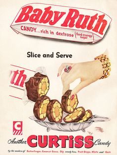 Baby Ruth magazine ad, 1954. Served at all the best parties!
