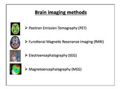 There are 5 main imaging techniques for understanding the brain.With PET scans, subjects are injected with a radioactive isotope that emit positrons, that collide with electrons to emit photons.The photons are what are detected.An MRI requires a magnet to circle the head to create an image of brain(the magnet attracts metal well).fMRI detects the amount of oxygen in the blood to form readings.MEGs & EEGs record the electrical potentials/signal patterns of active neurons.(6/18/2013) Anatomy…