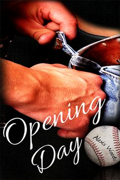 Opening Day by Alexis Woods: When pharmacy manager, Aaron Lark, known to his best friends as Ace, is dumped by his latest boyfriend, he decides to step back from the dating scene. What he doesn't expect is for the blue-eyed pharmacist, Darren Goldman, to step into, and rock, his world. Bonding over beer, brownies and baseball, Ace and Darren play a game where hopefully both end up crossing home plate as winners.