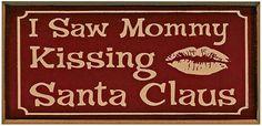 CHRISTMAS, I SAW MOMMY KISSING SANTA CLAUS CLIP ART