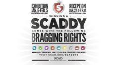 SCADDY Awards Exhibition  Jul. 13 – Aug. 31, 2012  Gallery See | SCAD Atlanta, 1600 Peachtree St. NE, Atlanta, Ga.