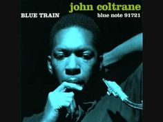 John Coltrane - Locomotion.  Awesome solo by Lee Morgan, who wasn't even 20!!
