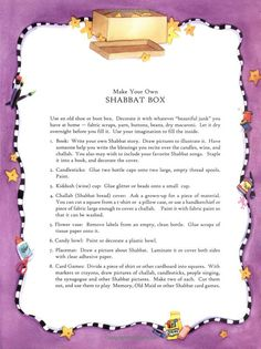 Book called The Shabbat Box.  Instructions here. @Gretchen Lieberman I think this would be a wonderful and USEFUL thing to make with the kids. We don't need all of those things, just the basics.