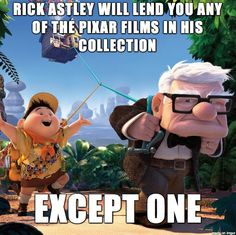 Rick Astley Will Lend You Any Pixar Film