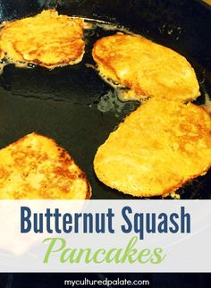 Butternut Squash Pancakes - Looking for a healthy, yet tasty alternative to a regular pancake? Try making butternut squash pancakes. GAPS, Paleo, Real Food
