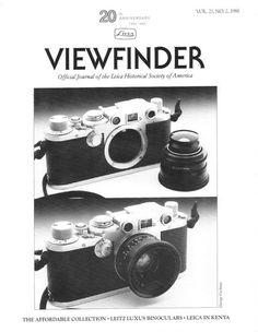 Viewfinder Magazine Official Journal of the Leica Historical Society of America (LHSA) 2/1988 Articles/Topics include... - The Affordable Collection - IIIf System - Vintage Ads Reproduced - Leitz Luxu
