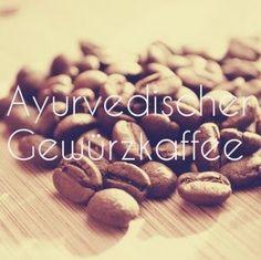 """Der ayurvedische Gewürzkaffee schmeckt anders as """"normaler"""" Kaffee. Hier kommt ein prima Rezept"""