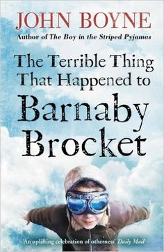 John Boyne - The Terrible Thing That Happened to Barnaby Brocket / Just Be You, Are You Happy, John Boyne, Oliver Jeffers, Word F, 12 Year Old, Year 7, Books For Boys, Betrayal