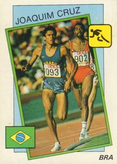 010 - Joaquim Cruz (Athletics) - Taguatinga (Brazil) 12.3.1963. Won the 800m gold medal in the 1984 Los Angeles Olympic Games beating Sebastian Coe. Came third in the 800m at the 1983 Helsinki World Championships and is the world's second-fastest man over the distance.