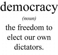 #democracy. When we do not exercise the right to vote then in not being part of the solution...consider being part of the problem.