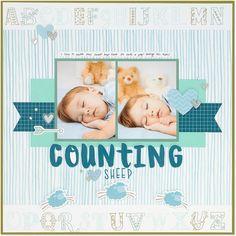 Counting Sheep #closetomyheart #ctmh #layout #countingsheep #sleeping #alphabetstamp #alphabet #scrapbooking