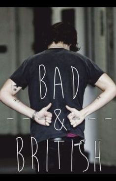 "You should read ""Bad&British"" on #wattpad #fanfiction http://wattpad.com/story/8123339?utm_content=share_reading&utm_source=ios&utm_medium=pinterest"