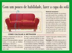 Que tal transformar este sofazinho básico aqui:     Nesta simpatia aqui:      Achei esta capa para sofá em uma revista manequim de outubro...