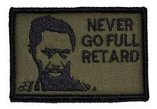 """Never Go Full Retard Kirk Lazarus 2""""x3"""" Hat Patch Military Morale Funny Velcro"""