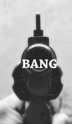 BANG|| Wallpapers|| Guns