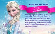 I took Zimbio's princess friend quiz and my BFF is Elsa! Who's yours?