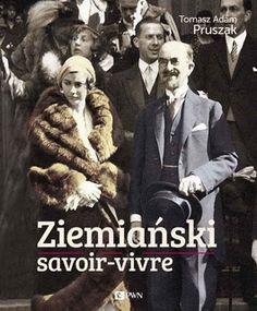 Ziemiański savoir-vivre -  jedynie 75,29zł w matras.pl Le Book, Poland, Fur Coat, Retro, Reading, Children, Books, Movies, Movie Posters