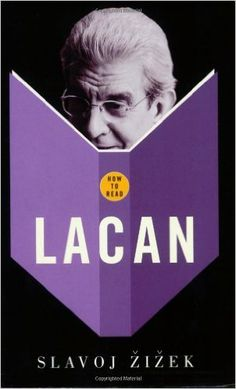 How to Read Lacan: Amazon.co.uk: Slavoj Zizek: 9781862078949: Books
