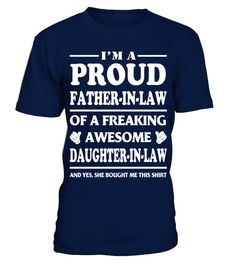 Proud FATHER IN LAW Of Awesome Daughter In Law T-Shirt