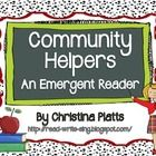 """This 11 page emergent reader features a community helper theme. Students will write the sight word """"I"""" at the beginning of each sentence.  At a lit..."""
