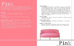 PINK. I created to share some color theory ideas with everyone.  For more on color go to www/affairwithcolor.com