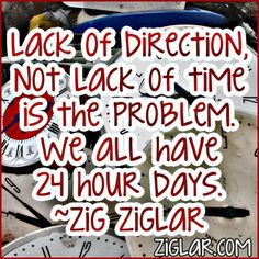 Lack of direction, not time