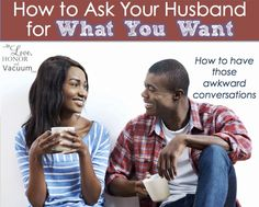 How to ask for what you want--especially in marriage