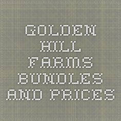 Golden Hill Farms Bundles and Prices