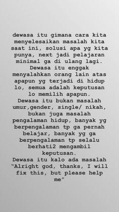 Quotes indonesia inspirasi 26 ideas for 2020 Tumblr Quotes, Text Quotes, Mood Quotes, Life Quotes, Quotes Quotes, Quotes Lucu, Cinta Quotes, Reminder Quotes, Self Reminder