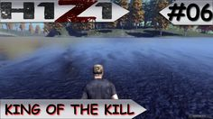 H1Z1: King of the Kill #06
