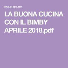 LA BUONA CUCINA CON IL BIMBY APRILE 2018.pdf