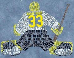 This design features a hockey netminder made out of terminology all relevant to goaltending. No phrase Hockey Goalie, Hockey Teams, Hockey Players, Hockey Live, Hockey Mom, Hockey Stuff, Goalie Quotes, Hockey Quotes, Prints