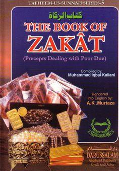 The Book of Zakat: Precepts Dealing with Poor Due