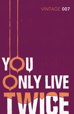 Vintage #007: You Only Live Twice