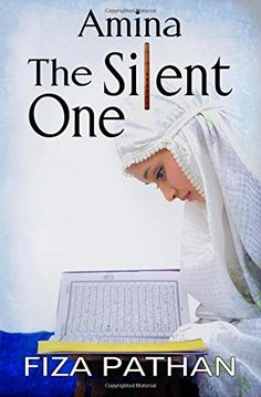 Book Review: 'Amina: The Silent One' by Fiza Pathan