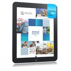 2015 News items - 2015 WTO Annual Report is now available as an app News Apps, World Trade, Organization, Getting Organized, Organisation