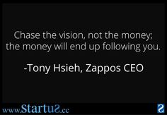 Chase the vision, not the money ! #entrepreneurship #jobs #startups